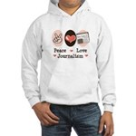 Peace Love Journalism Hooded Sweatshirt