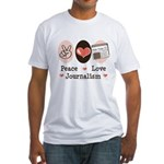 Peace Love Journalism Fitted T-Shirt