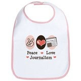 Peace Love Journalism Bib