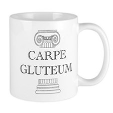Carpe Gluteum Mug