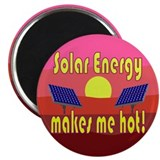 "Solar Energy Makes Me Hot 2.25"" Magnet (10 pack)"