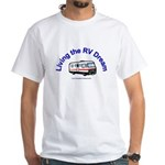 Living the RV Dream White T-Shirt