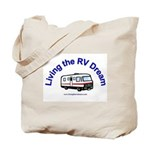 Living the RV Dream Tote Bag