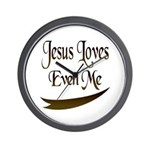 Jesus Loves Even Me Wall Clock