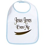 Jesus Loves Even Me Bib
