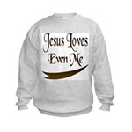 Jesus Loves Even Me Kids Sweatshirt