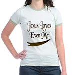 Jesus Loves Even Me Jr. Ringer T-Shirt