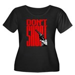 Don't Shoot Women's Plus Size Scoop Neck Dark T-Sh