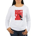 Don't Shoot Women's Long Sleeve T-Shirt