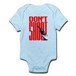 Don't Shoot Infant Bodysuit