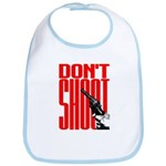 Don't Shoot Bib