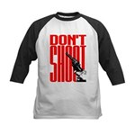 Don't Shoot Kids Baseball Jersey