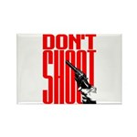 Don't Shoot Rectangle Magnet (10 pack)