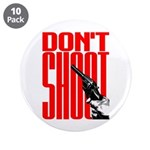 Don't Shoot 3.5