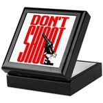 Don't Shoot Keepsake Box