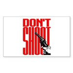 Don't Shoot Rectangle Sticker 50 pk)