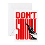 Don't Shoot Greeting Cards (Pk of 10)