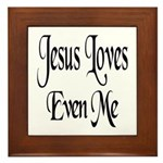 Jesus Loves Even Me Framed Tile
