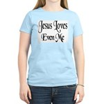 Jesus Loves Even Me Women's Pink T-Shirt