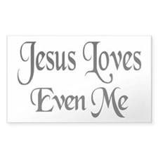 Jesus Loves Even Me Rectangle Decal