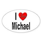 I Love Michael Oval Sticker (10 pk)