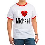 I Love Michael Ringer T