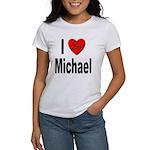 I Love Michael (Front) Women's T-Shirt