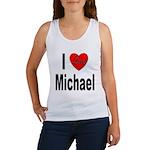 I Love Michael (Front) Women's Tank Top