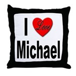 I Love Michael Throw Pillow