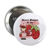(Brunette) Berry 5th Birthday 2.25&quot; Button