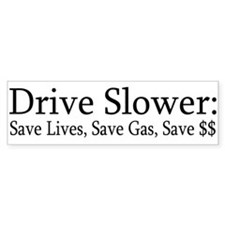 Driver Slower, save lives gas and $$