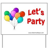 Let's Party Yard Sign