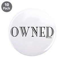 "OWNED 3.5"" Button (10 pack)"