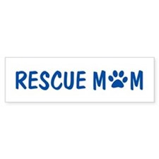 Rescue Mom Bumper Bumper Sticker
