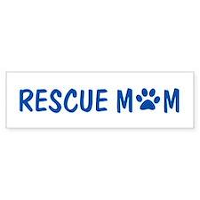 Rescue Mom Bumper Bumper Sticker