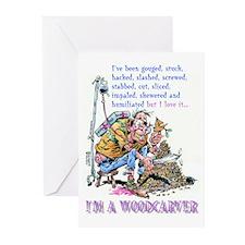 I'm A Woodcarver Greeting Cards (Pkg 6)