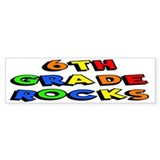 6th Grade Rocks Bumper Bumper Sticker