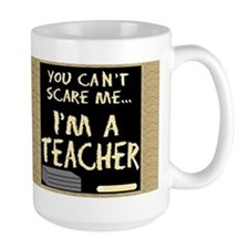Can't Scare Me Coffee Mug