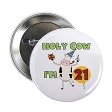 "Cow 21st Birthday 2.25"" Button"