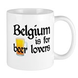 Belgium is for Beer Lovers Small Mug