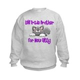 Will Trade Bro For New Kitty Sweatshirt (Girls)
