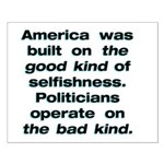 16x20 2 Kinds of Selfishness Poster