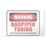 Warning Bagpiper Tuning Rectangle Decal