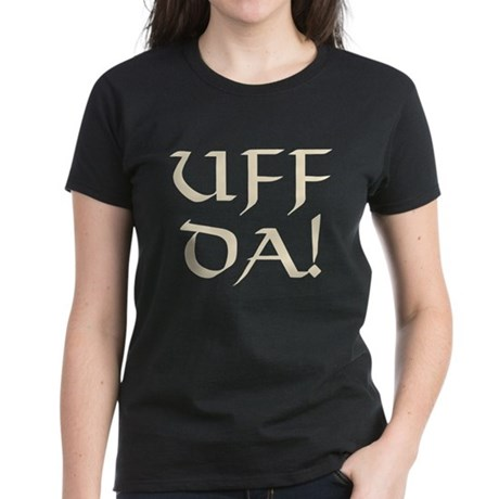Uff Da! Women's Dark T-Shirt