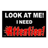 I Need Attention Stickers (Rectangle 10 pk)