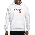 Kiss Me, I'm Italian Hooded Sweatshirt