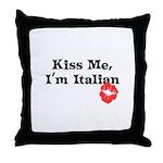 Kiss Me, I'm Italian Throw Pillow