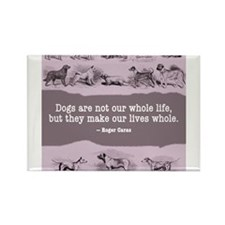 Caras Dog Quote Rectangle Magnet