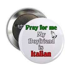 "Pray for me my boyfriend is I 2.25"" Button (10 pac"