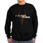 If It's Brown It's Down Sweatshirt (dark)